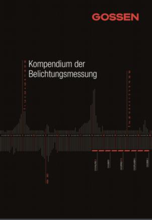 Gossen Kompendium der Belichtungsmessung